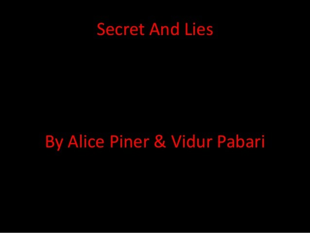 Secret And Lies By Alice Piner & Vidur Pabari