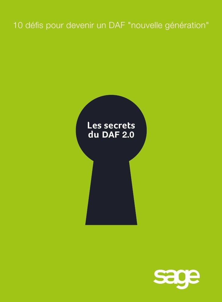 """10 défis pour devenir un daf """"nouvelle génération""""                  Les secrets                  du DAF 2.0"""