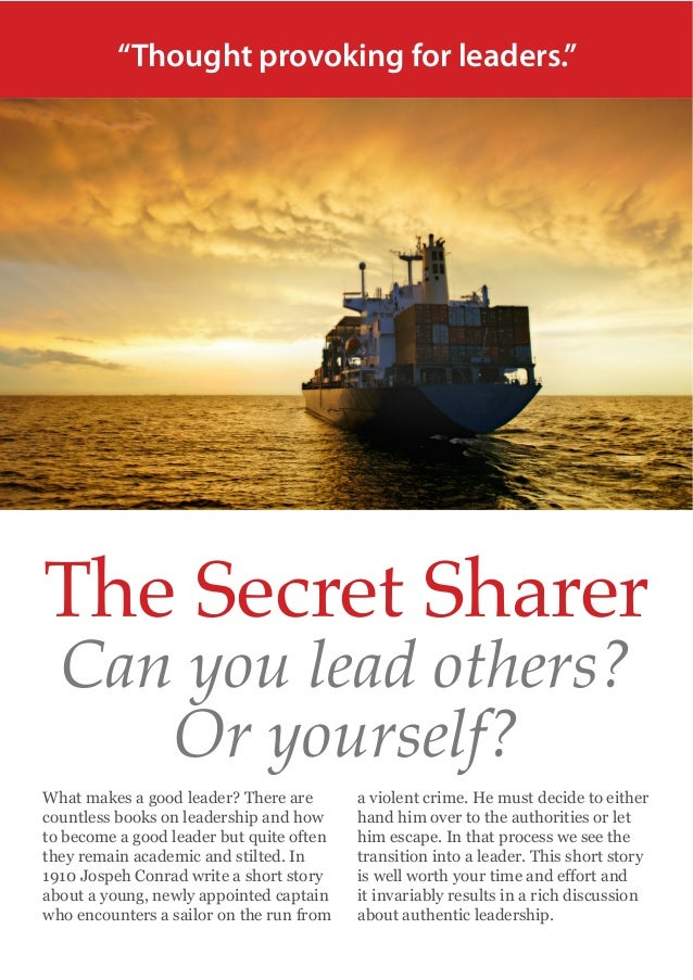 an overview of the secret sharer by joseph conrad Know thy self in the novella the secret sharer, by joseph conrad,  its a secret in the secret sharer, conrad tells  an overview of the secret sharer by joseph.