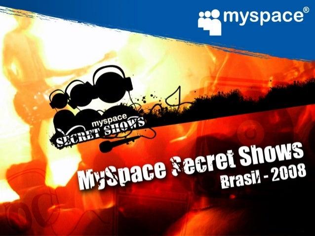 • Com mais de 50 shows realizados no mundo inteiro, os Secret Shows também estão no Brasil para levar os internautas brasi...