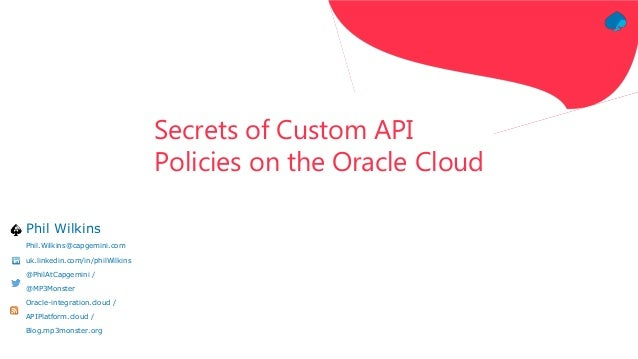 Secrets of Custom API Policies on the Oracle API Platform