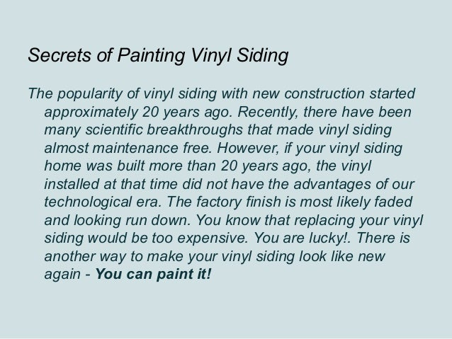 Secrets Of Painting Vinyl Siding