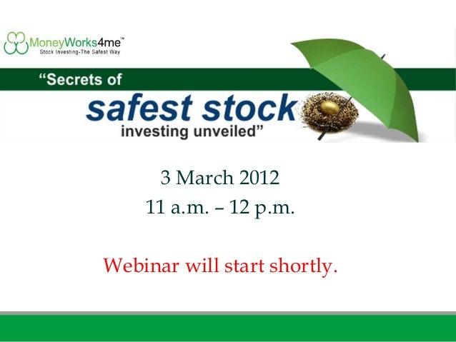 3 March 2012    11 a.m. – 12 p.m.Webinar will start shortly.