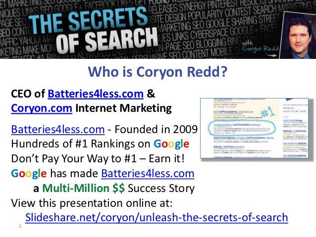 Who is Coryon Redd?CEO of Batteries4less.com &Coryon.com Internet MarketingBatteries4less.com - Founded in 2009Hundreds of...