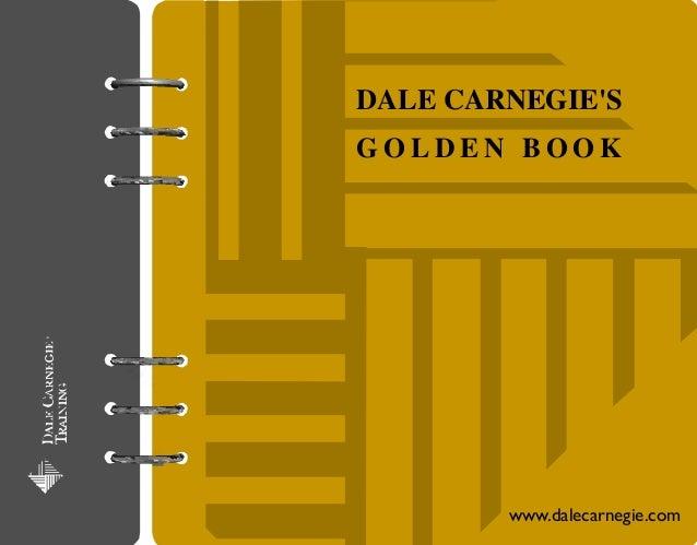 DALE CARNEGIESGOLDEN BOOK        www.dalecarnegie.com