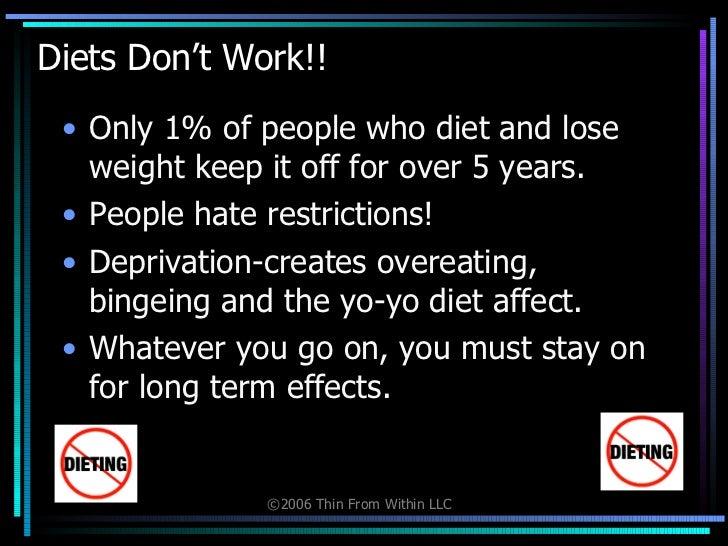 Thin within diet