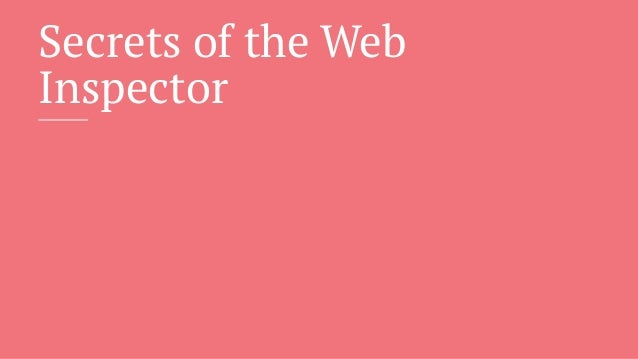 Secrets of the Web Inspector