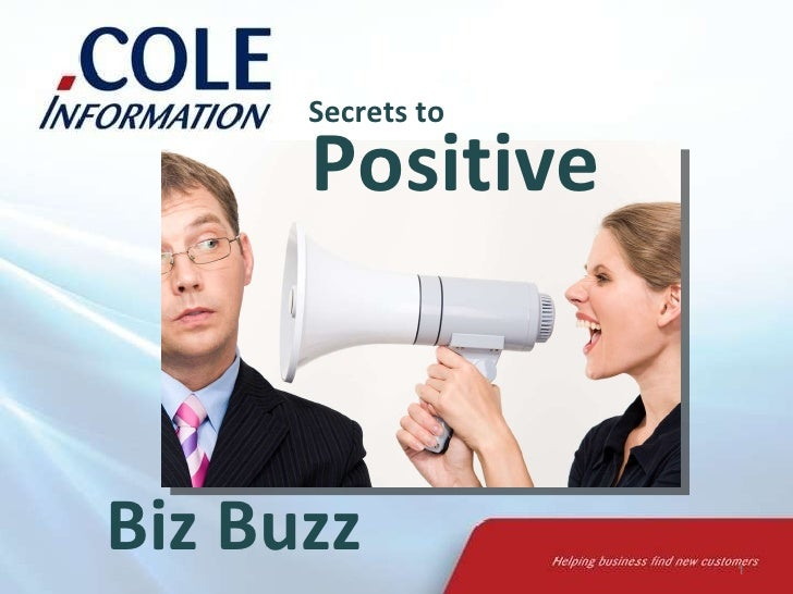 Secrets to Biz Buzz Positive