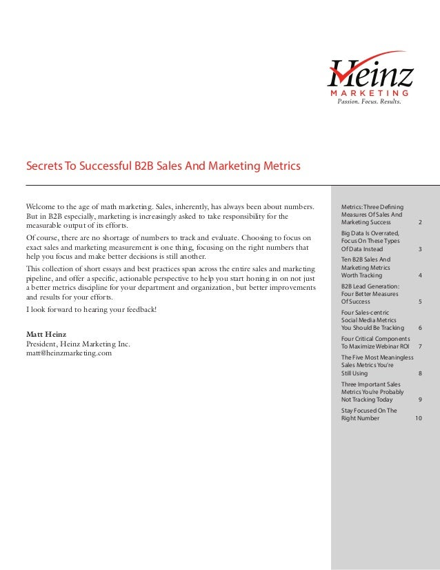 Secrets To Successful B2B Sales And Marketing MetricsWelcome to the age of math marketing. Sales, inherently, has always b...