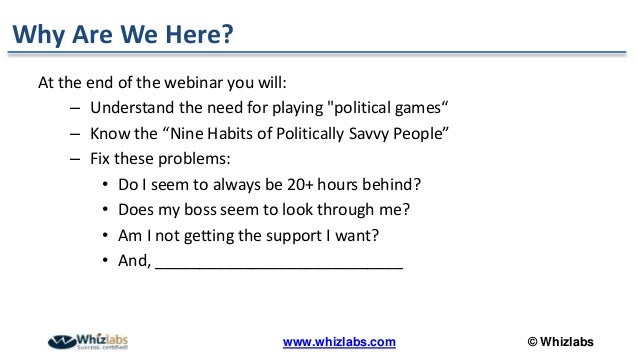 Secrets To Winning At Office Politics How To Get Things Done And Increase Your Influence At Work - PMP Webinar Slide 2