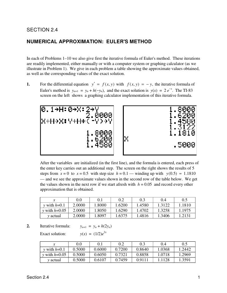 SECTION 2.4  NUMERICAL APPROXIMATION: EULER'S METHOD   In each of Problems 1–10 we also give first the iterative formula o...