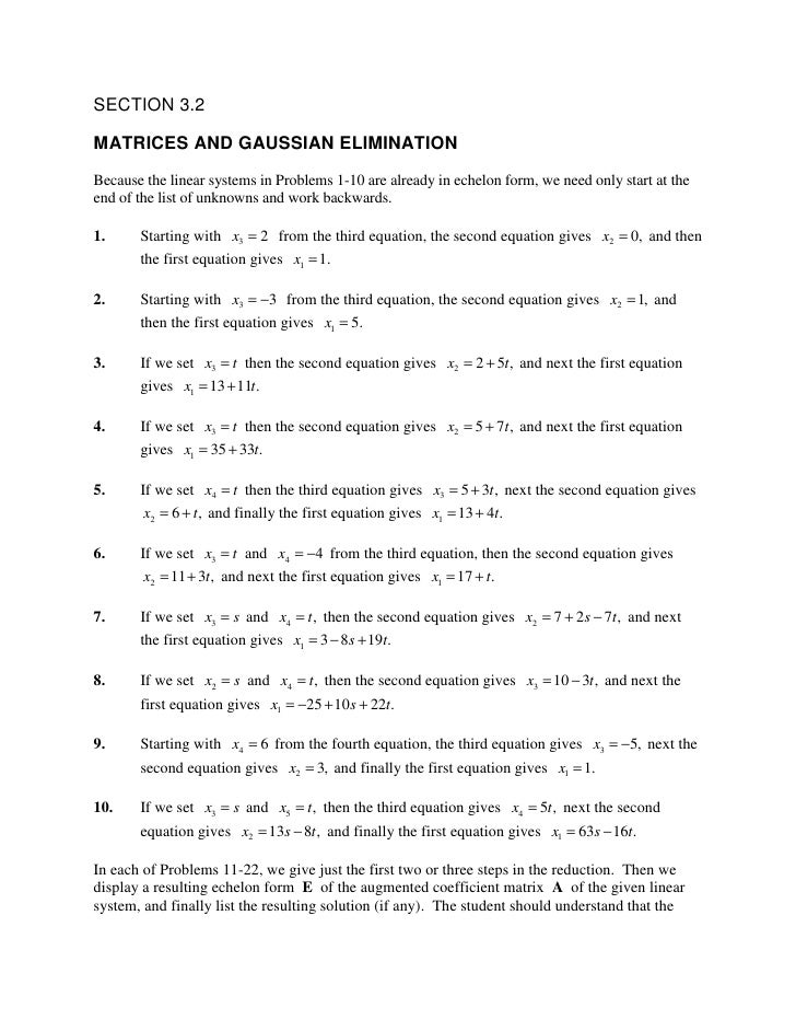 SECTION 3.2  MATRICES AND GAUSSIAN ELIMINATION Because the linear systems in Problems 1-10 are already in echelon form, we...