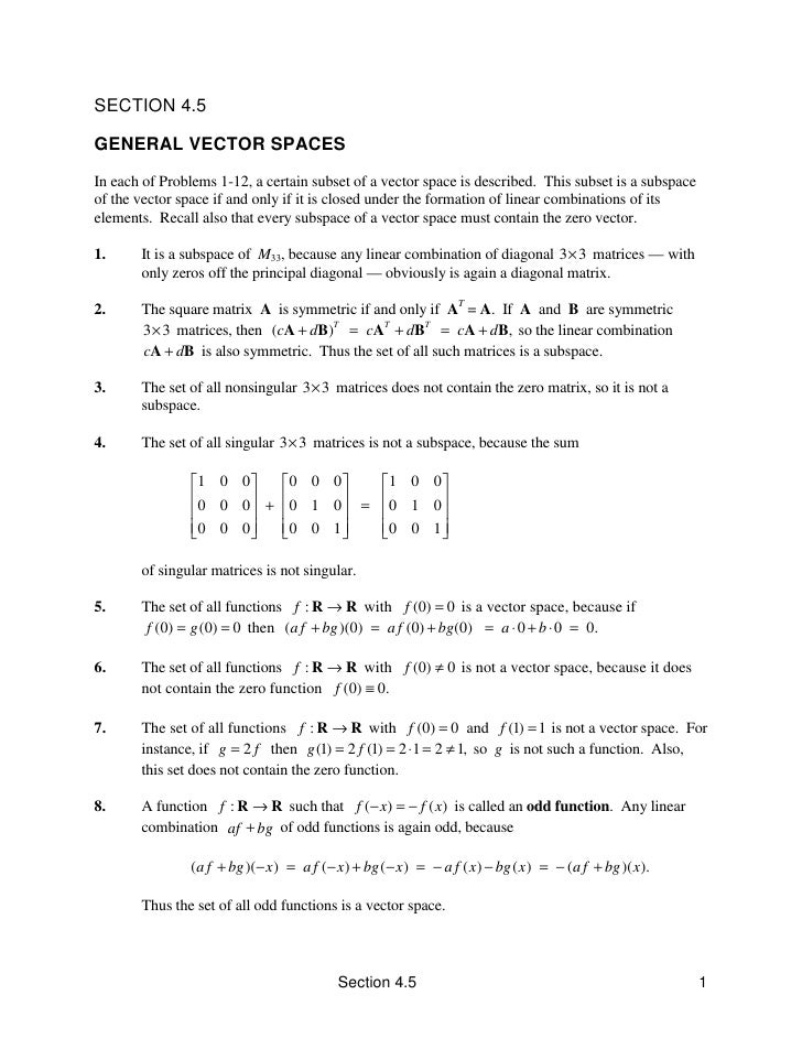 SECTION 4.5  GENERAL VECTOR SPACES In each of Problems 1-12, a certain subset of a vector space is described. This subset ...