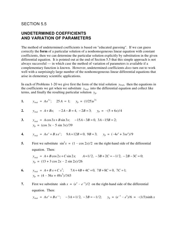 """SECTION 5.5  UNDETERMINED COEFFICIENTS AND VARIATION OF PARAMETERS  The method of undetermined coefficients is based on """"e..."""