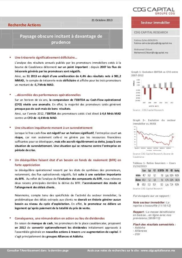 21 Octobre 2013  Secteur immobilier  Recherche Actions  Paysage obscure incitant à davantage de prudence  CDG CAPITAL RESE...