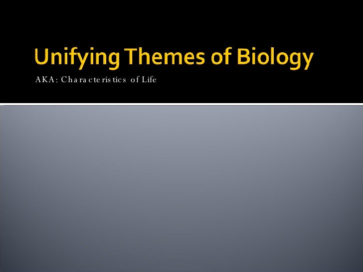 themes of biology Biology themes printer friendly cell theory - all organisms consist of cells (basic units of life) robert hooke - discovered cells schleiden/schwann - concluded.