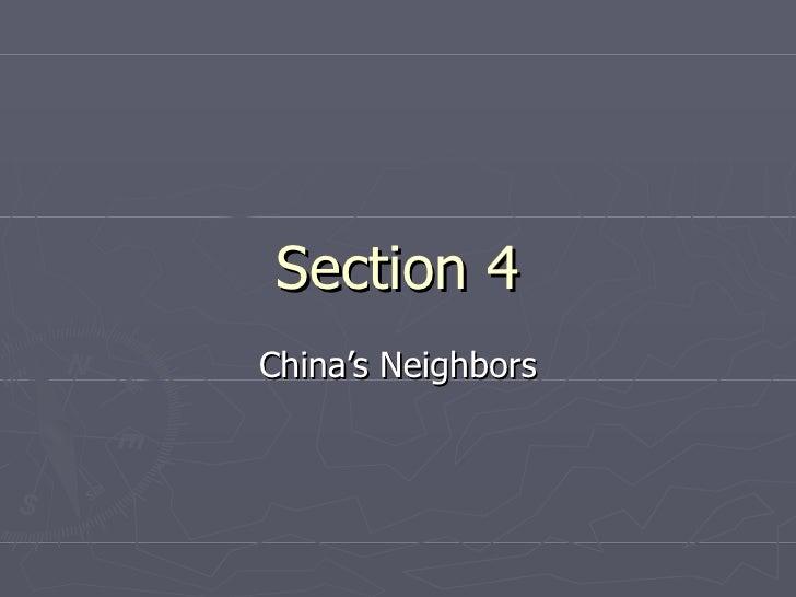 Section 4 China's Neighbors