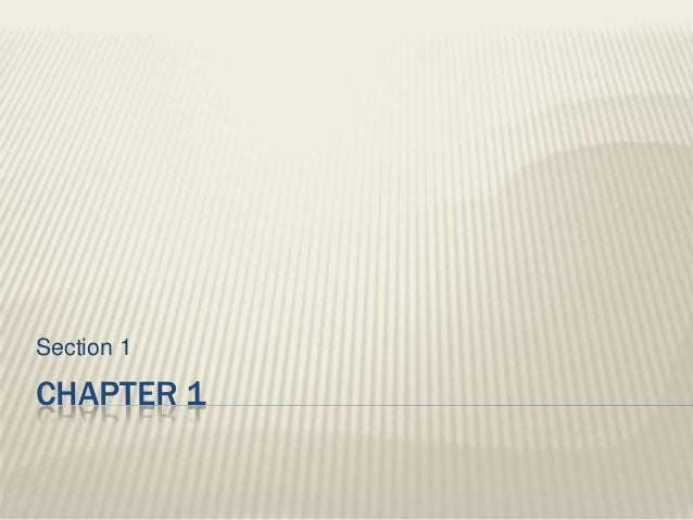 CHAPTER 1 Section 1