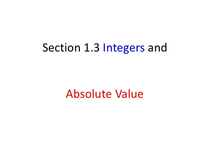 Section 1.3 Integers andAbsolute Value<br />