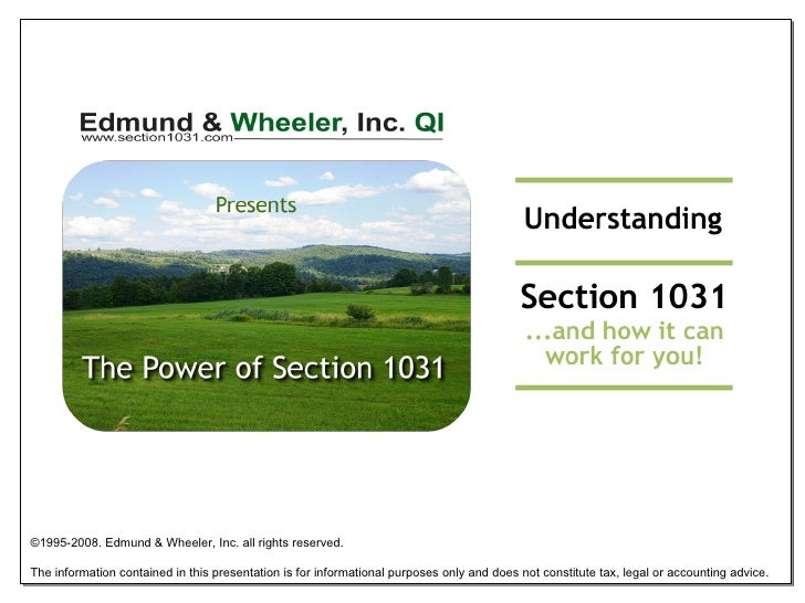 ©1995-2008. Edmund & Wheeler, Inc. all rights reserved. The information contained in this presentation is for informationa...