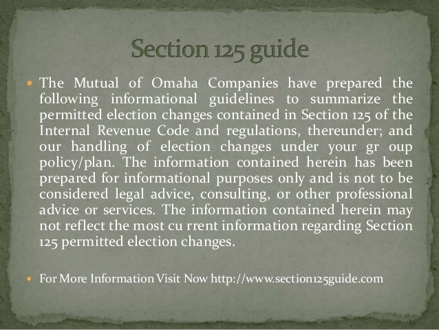  The Mutual of Omaha Companies have prepared the following informational guidelines to summarize the permitted election c...