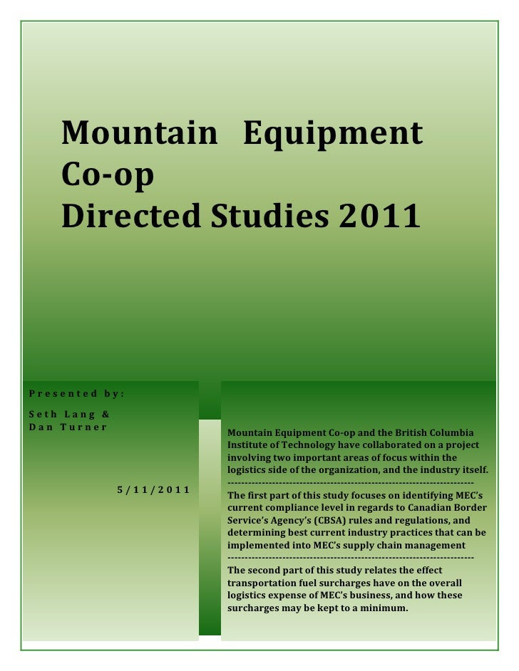 1    Mountain Equipment    Co-op    Directed Studies 2011Presented by:Seth Lang &Dan Turner                          Mount...