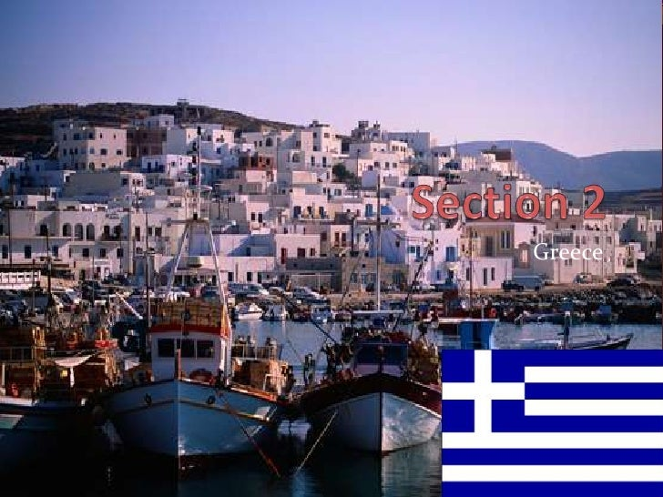 Section 2<br />Greece<br />