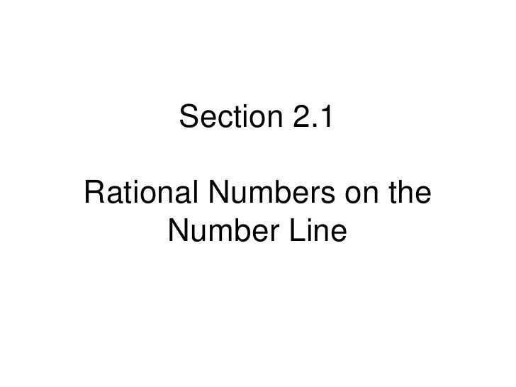 Section 2.1 rational numbers (algebra)