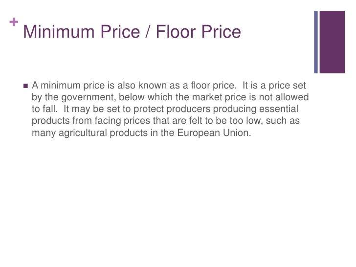 10 Minimum Price Floor