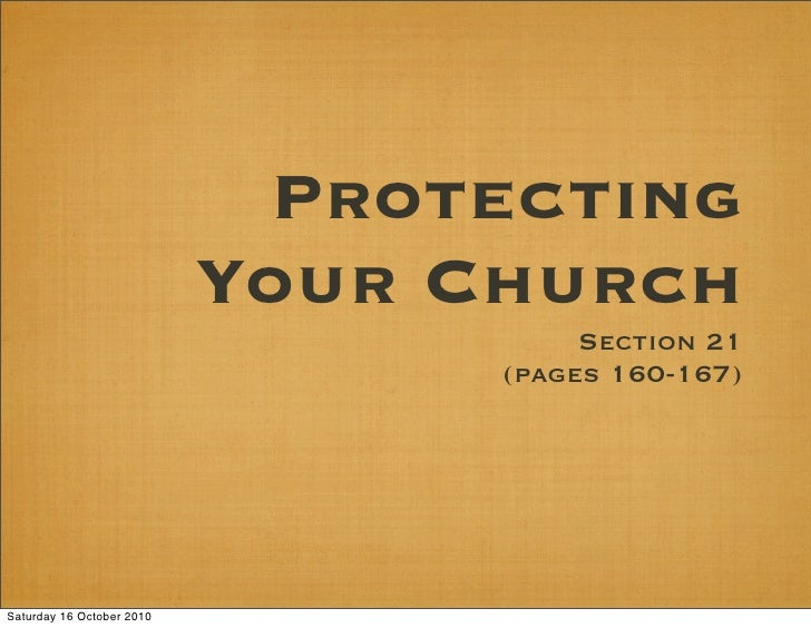 Protecting                            Your Church                                       Section 21                        ...