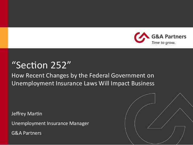 """""""Sec%on  252""""     How  Recent  Changes  by  the  Federal  Government  on   Unemployment  Insurance..."""