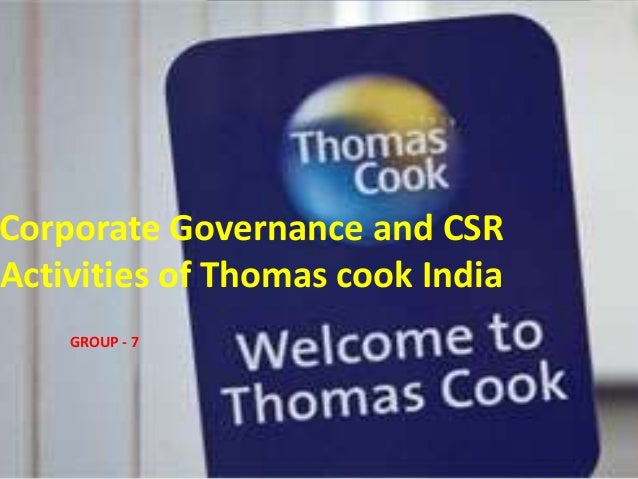 Corporate Governance and CSR Activities of Thomas cook India GROUP - 7