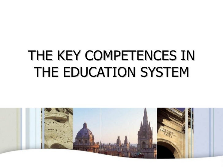 THE KEY COMPETENCES IN THE EDUCATION SYSTEM OXFORD UNIVERSITY PRESS