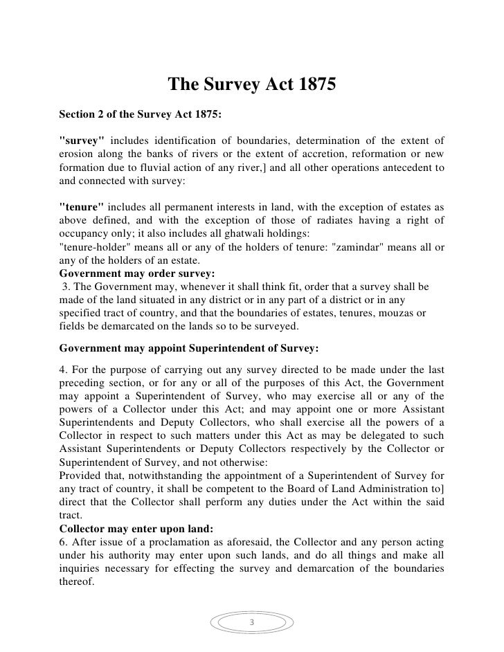 "The Survey Act 1875Section 2 of the Survey Act 1875:""survey"" includes identification of boundaries, determination of the e..."