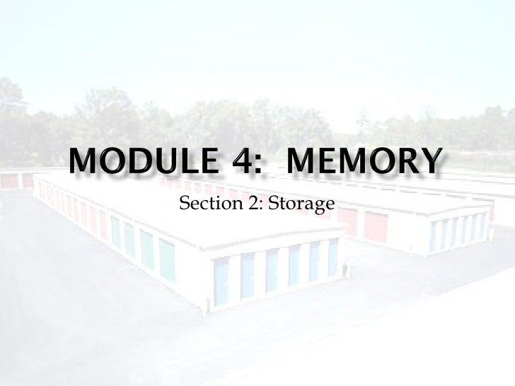 Section 2: Storage