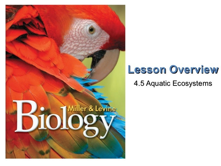 Lesson Overview 4.5 Aquatic Ecosystems