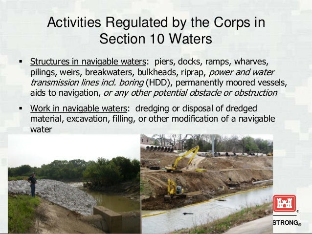 Section 404 clean water act overview riparian workshop 7 activities regulated by the corps in section 10 waters structures in navigable publicscrutiny Images