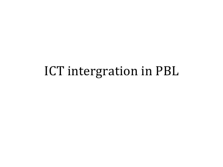 ICT intergration in PBL