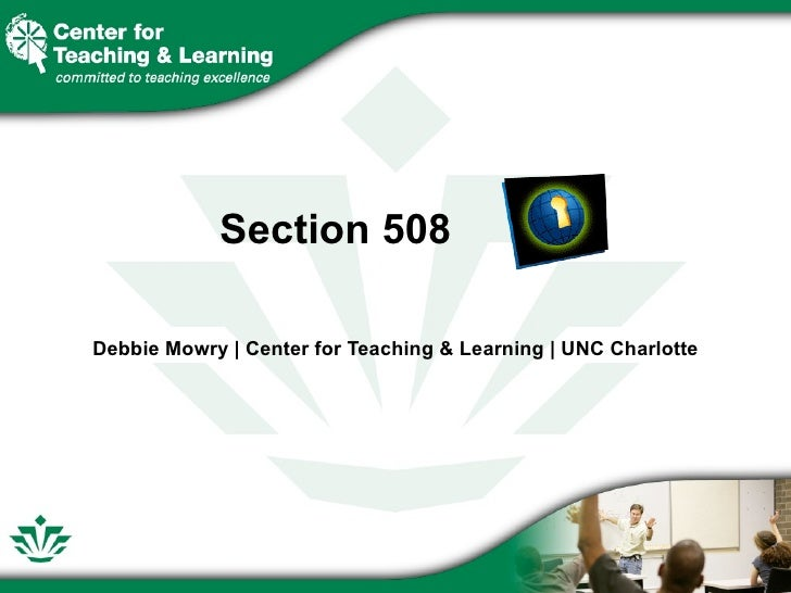 Section 508  Debbie Mowry | Center for Teaching & Learning | UNC Charlotte