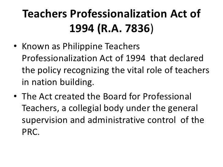 philippine teachers professionalization act of 1994 essay Philippine teachers professionalization act of 1994 an act to  philippines  constitution republic act numbered 9293 essay republic of.