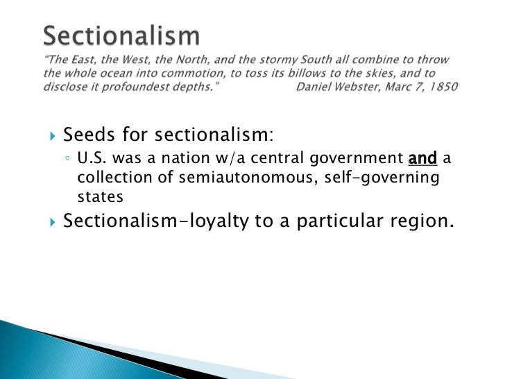 Sectionalism Slide Show