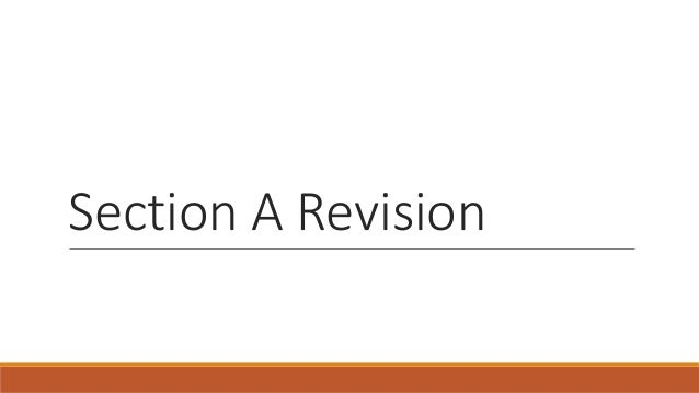 Section A Revision