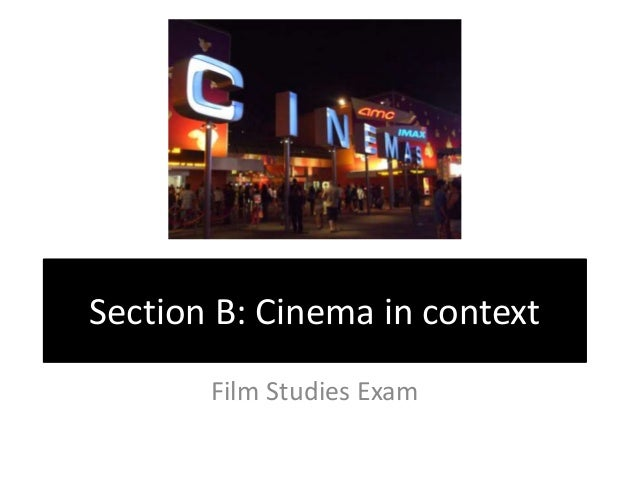 Section b developments in 21st century cinema and film