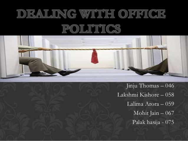 dealing with office politics What to do about the back-biting, backstabbing, power-hungry guys (and gals) who will do anything to advance their agendas.