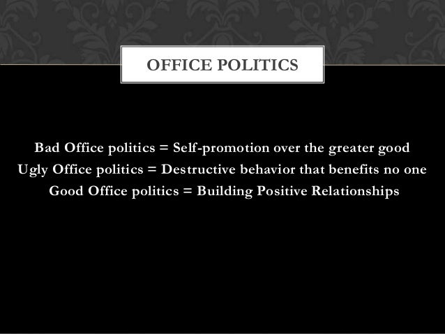 dealing with office politics Use these seven tips for winning fairly at office politics, by understanding and  building  dealing with difficult people 7 ways to use office politics positively.