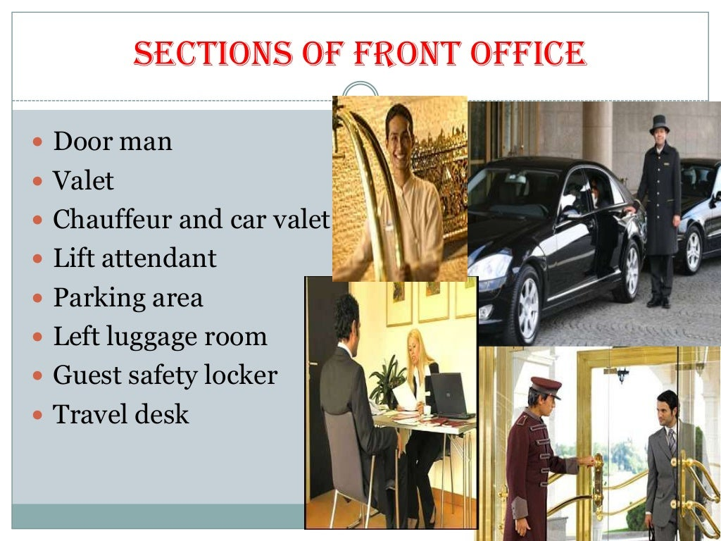 the front office function of a hotel tourism essay Tourism is beneficial for not only tourist but also for the country where tourism opportunities are more for example, the countries having hill stations and more historical places are very attractive for tourists when tourists visit any country, the economy of that country is benefited the value of that country.