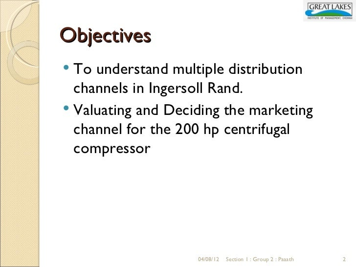 ingersoll rand managing multiple channels Combining multiple, complex demand signals into a visible demand landscape is   channel management is important, especially since industrial  for  aftermarket demand, ingersoll rand looks at attachment rate based on.