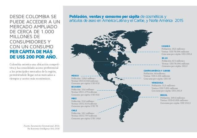 DESDE COLOMBIA SE PUEDE ACCEDER A UN MERCADO AMPLIADO DE CERCA DE 1.000 MILLONES DE CONSUMIDORES Y CON UN CONSUMO PERCÁPIT...
