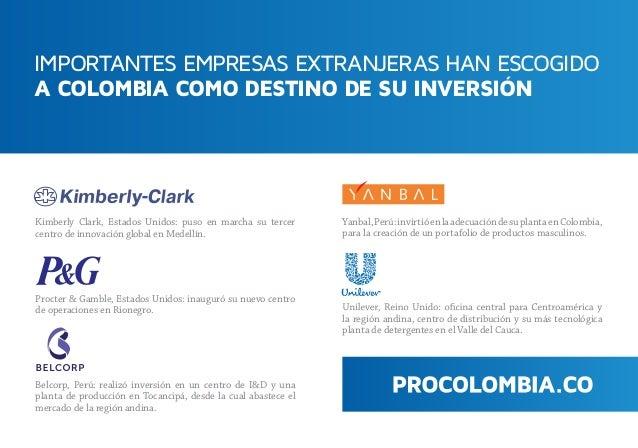 IMPORTANTES EMPRESAS EXTRANJERAS HAN ESCOGIDO A COLOMBIA COMO DESTINO DE SU INVERSIÓN Kimberly Clark, Estados Unidos: puso...