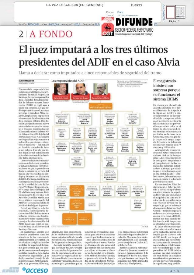 11/09/13LA VOZ DE GALICIA (ED. GENERAL) Prensa: Diaria Tirada: 100.864 Ejemplares Difusión: 88.382 Ejemplares Página: 2 Se...
